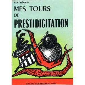 MES TOURS DE PRESTIDIGITATION