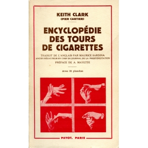 ENCYCLOPEDIE DES TOURS DE CIGARETTES