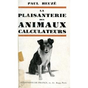LA PLAISANTERIE DES ANIMAUX CALCULATEURS