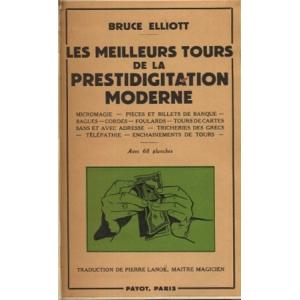 LES MEILLEURS TOURS DE LA PRESTIDIGITATION MODERNE