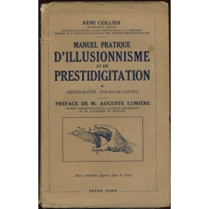 PRATIQUE D'ILLUSIONNISME ET DE PRESTIDIGITATION - Livre premier – Livre II