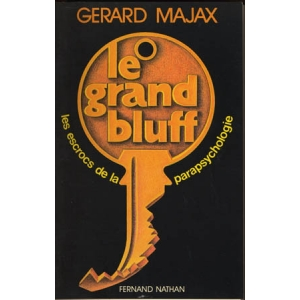 LE GRAND BLUFF (Gerard Majax)