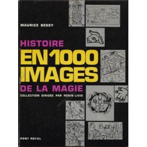 HISTOIRE DE LA MAGIE EN 1000 IMAGES