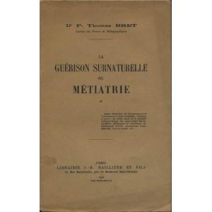 LA GUERISON SURNATURELLE OU METIATRIE