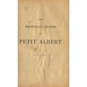 MERVEILLEUX SECRETS DU PETIT ALBERT (LES)
