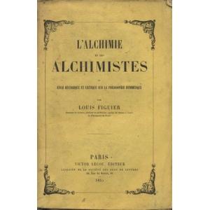 L'ALCHIMIE DES ALCHIMISTES