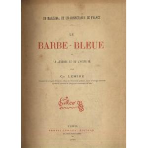 LE BARBE-BLEUE DE LA LEGENDE ET DE L'HISTOIRE