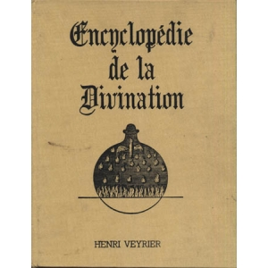 ENCYCLOPEDIE DE LA DIVINATION