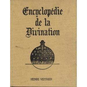 ENCYCLOPEDIE DE LA DIVINATION