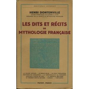 LES DITS ET RECITS DE MYTHOLOGIE FRANÇAISE