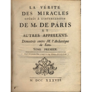 LA VERITE DES MIRACLES OPERES A L'INTERCESSION DE M. DE PARIS ET AUTRES APPELLANS