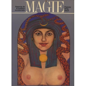 MAGIE – ASPECTS DE LA TRADITION OCCIDENTALE