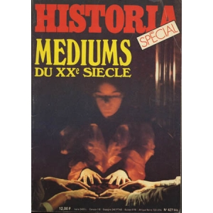 HISTORIA – MEDIUMS DU XXème SIECLE