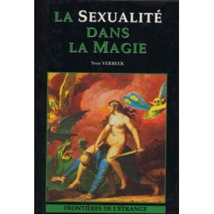 LA SEXUALITE DANS LA MAGIE