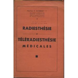 RADIESTHESIE ET TELERADIESTHESIE MEDICALES