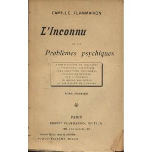 L'INCONNU ET LES PROBLÈMES PSYCHIQUES – Tomes I et II