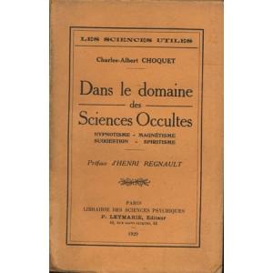 DANS LE DOMAINE DES SCIENCES OCCULTES
