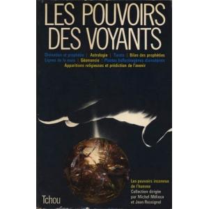 POUVOIRS DES VOYANTS OU LA VIE D'AVANCE