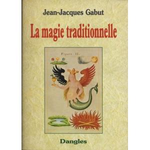 LA MAGIE TRADITIONNELLE