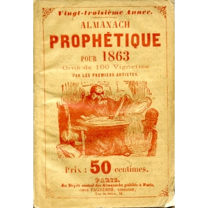 ALMANACH PROPHETIQUE POUR  1863