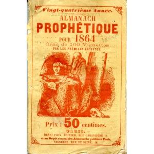 ALMANACH PROPHETIQUE POUR  1864
