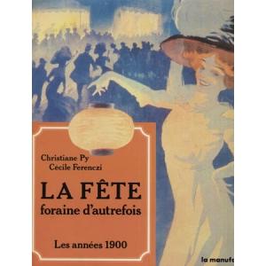 LA FETE FORAINE D'AUTREFOIS