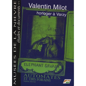 VALENTIN MILOT HORLOGER A VARZY