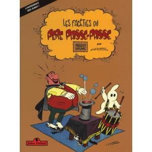 LES FACETIES DU PEREPASSE-PASSE