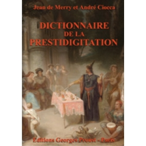 DICTIONNAIRE DE LA PRESTIDIGITATION
