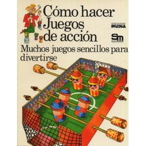 COMO HACER JUEGOS DE ACCION