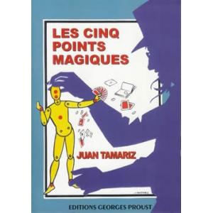Juan Tamariz, Les cinq points magiques