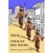 Nelti, Tours et Détours