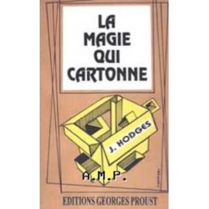 LA MAGIE QUI CARTONNE