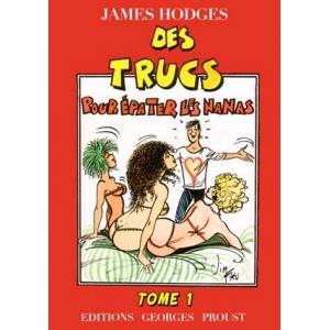 TRUCS POUR ÉPATER LES NANAS, TOME 1