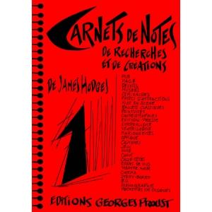 CARNETS DE NOTES, TOME 1