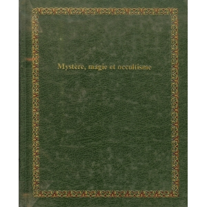 MYSTERE, MAGIE ET OCCULTISME