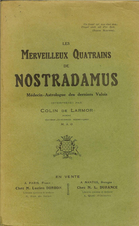 LES MERVEILLEUX QUATRAINS DE NOSTRADAMUS - Académie de magie