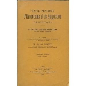 TRAITE PRATIQUE D'HYPNOTISME ET DE SUGGESTION THERAPEUTIQUES