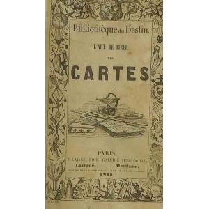 L ART DE TIRER LES CARTES – L ART DE CONNAITRE L AVENIR - Académie ... da52309fa4e6