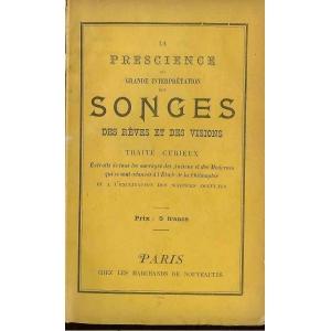 PRESCIENCE OU GRANDE INTERPRÉTATION DES SONGES DES REVES ET ES V