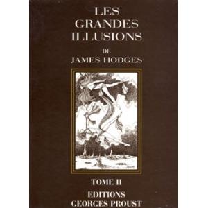 LES GRANDES ILLUSIONS, TOME 2