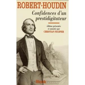 ROBERT-HOUDIN - CONFIDENCES D'UN PRESTIDIGITATEUR
