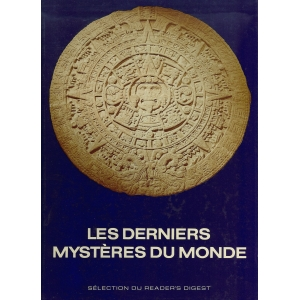 LES DERNIERS MYSTERES DU MONDE