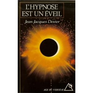 L'HYPNOSE EST UN EVEIL