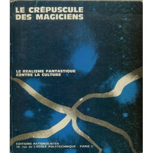 LE CREPUSCULE DES MAGICIENS