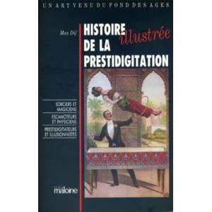 HISTOIRE ILLUSTRÉE DE LA PRESTIDIGITATION