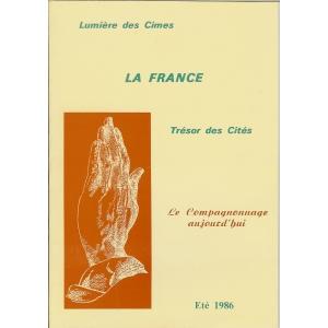 LE COMPAGNONNAGE AUJOURD'HUI – LUMIERE DES CIMES – LA FRANCE –
