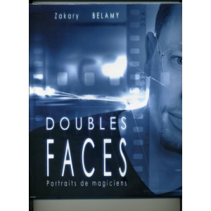 DOUBLES FACES – PORTRAITS DE MAGICIENS