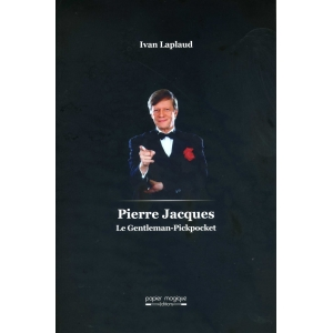 PIERRE JACQUES - LE GENTLEMAN-PICKPOCKET