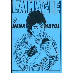 LA MAGIE D'HENRY MAYOL